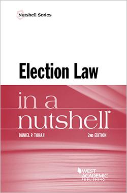 Tokaji – Election Law in a Nutshell